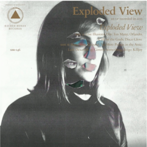 Exploded View self titled