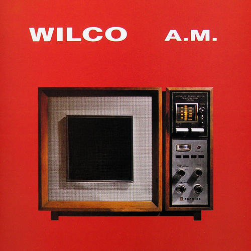 best Wilco songs AM