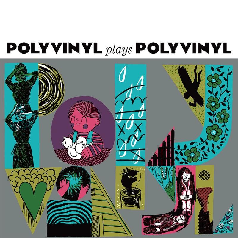 polyvinyl-plays-polyvinyl