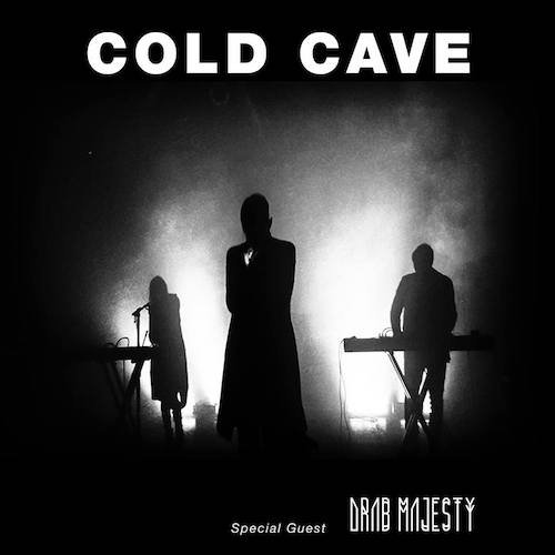 Cold Cave tour dates