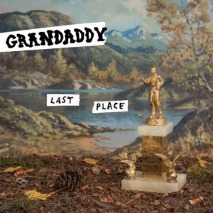 Grandaddy new album Last Place
