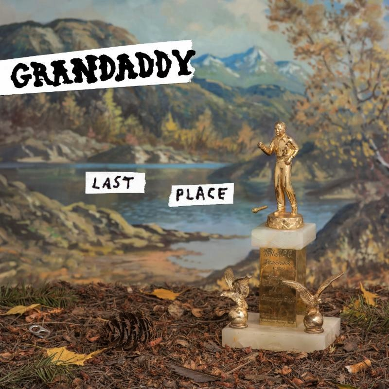 Grandaddy new album Last Place