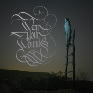 Wear Your Wounds debut album