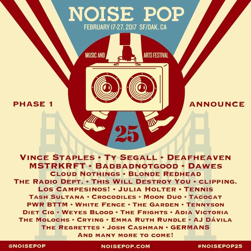 Noise Pop festival 2017 lineup
