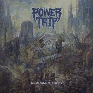 Power Trip new album Nightmare Logic