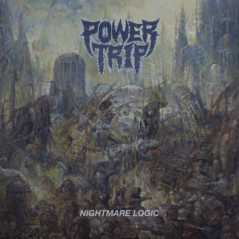 Power Trip interview Nightmare Logic