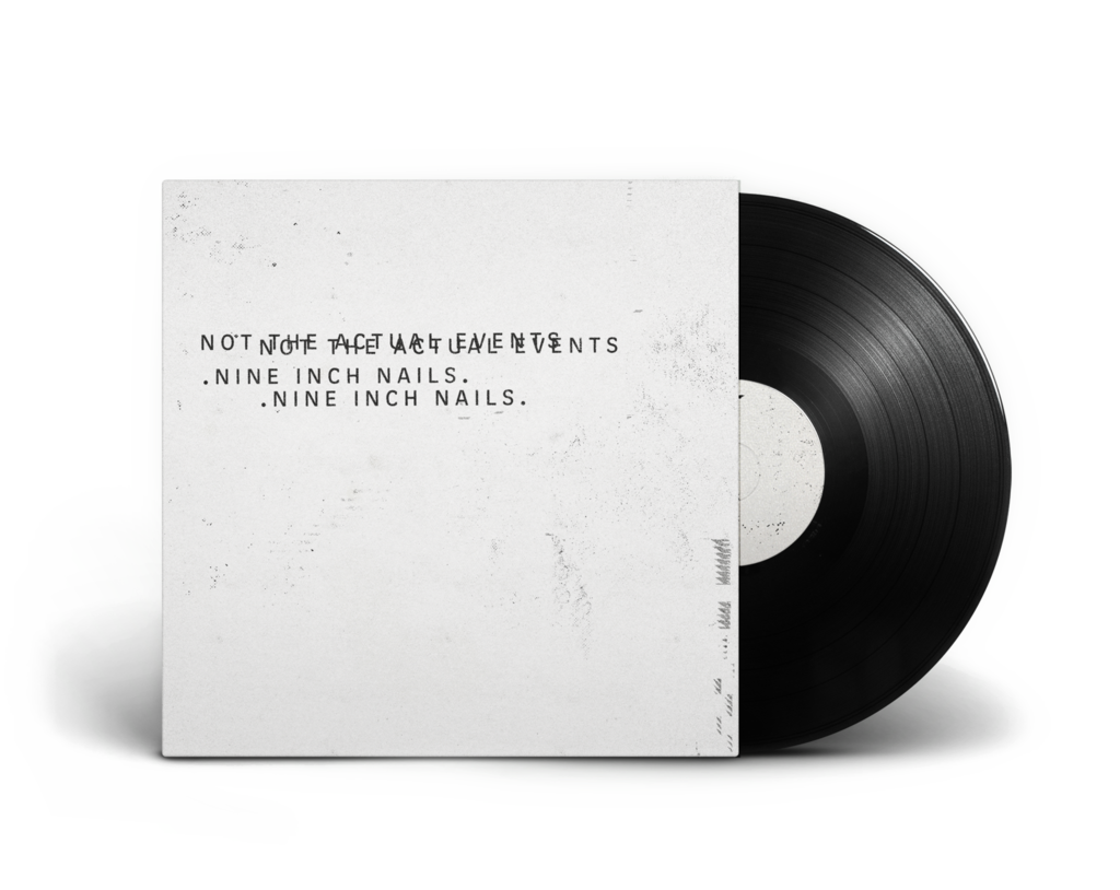 Nine Inch Nails new EP Not the Actual Events