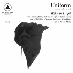 Uniform new album Wake in Fright