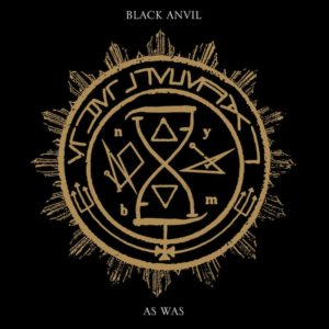 best metal albums of 2017 Black Anvil As Was