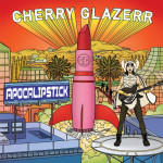 Cherry Glazerr Apocalipstick review