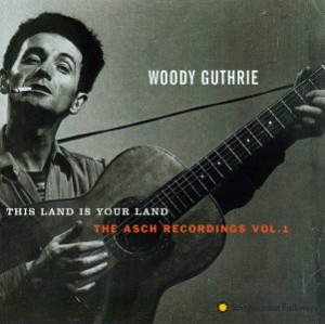 top 50 protest songs Woody Guthrie