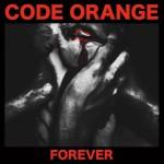 Code Orange Forever review