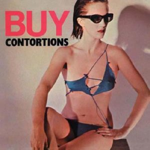 best dancepunk tracks Contortions
