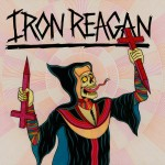 Iron Reagan Crossover Ministry review