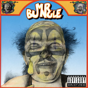 weird major label debuts Mr. Bungle