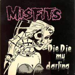 misfit love songs die die my darling