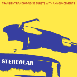 weird major label debuts Stereolab