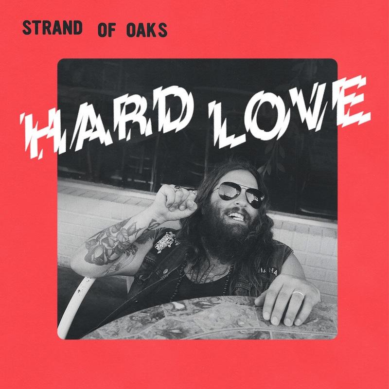 Strand of Oaks Hard Love review
