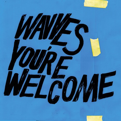 Wavves new album You're Welcome