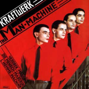 every Kraftwerk album rated The Man Machine