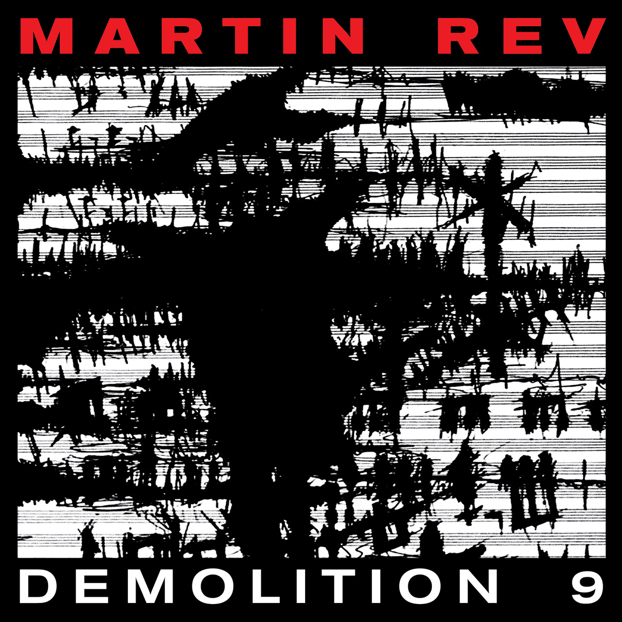 Martin Rev new album Demolition 9