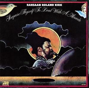 essential spiritual jazz albums Roland Kirk