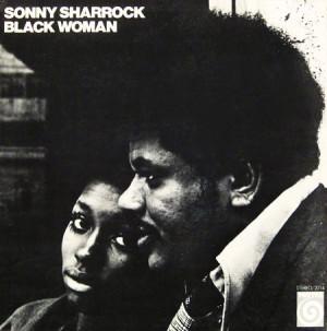 essential spiritual jazz albums Sonny Sharrock