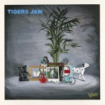 Tigers Jaw Spin review
