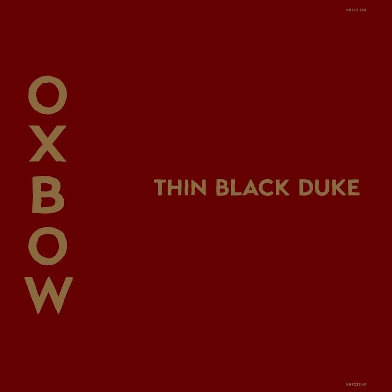 Oxbow Thin Black Duke review