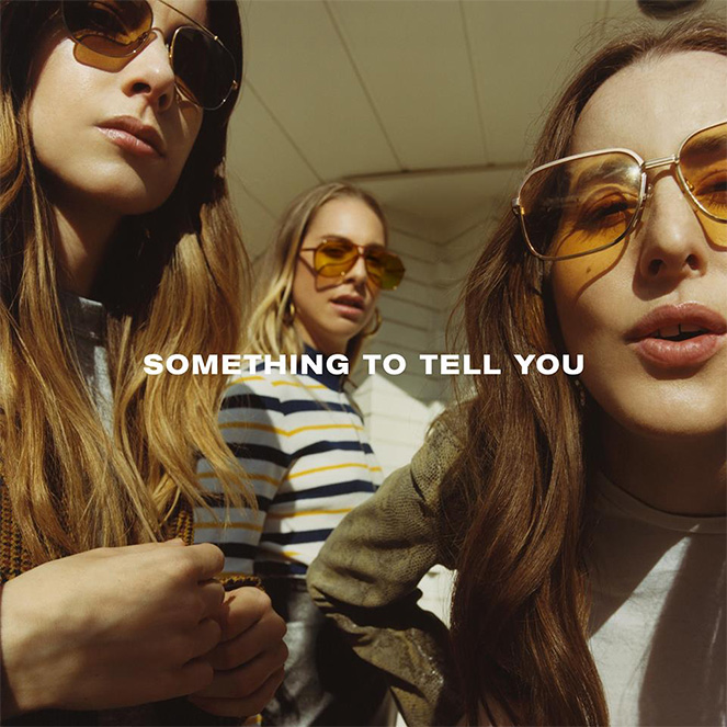 HAIM Something to Tell You cover art