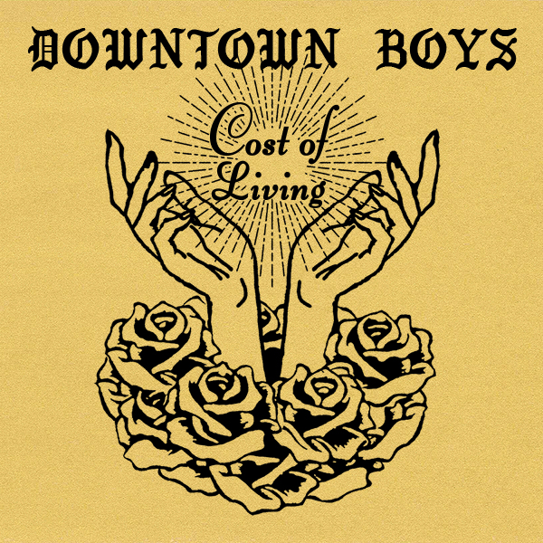 Downtown Boys new album Cost of Living