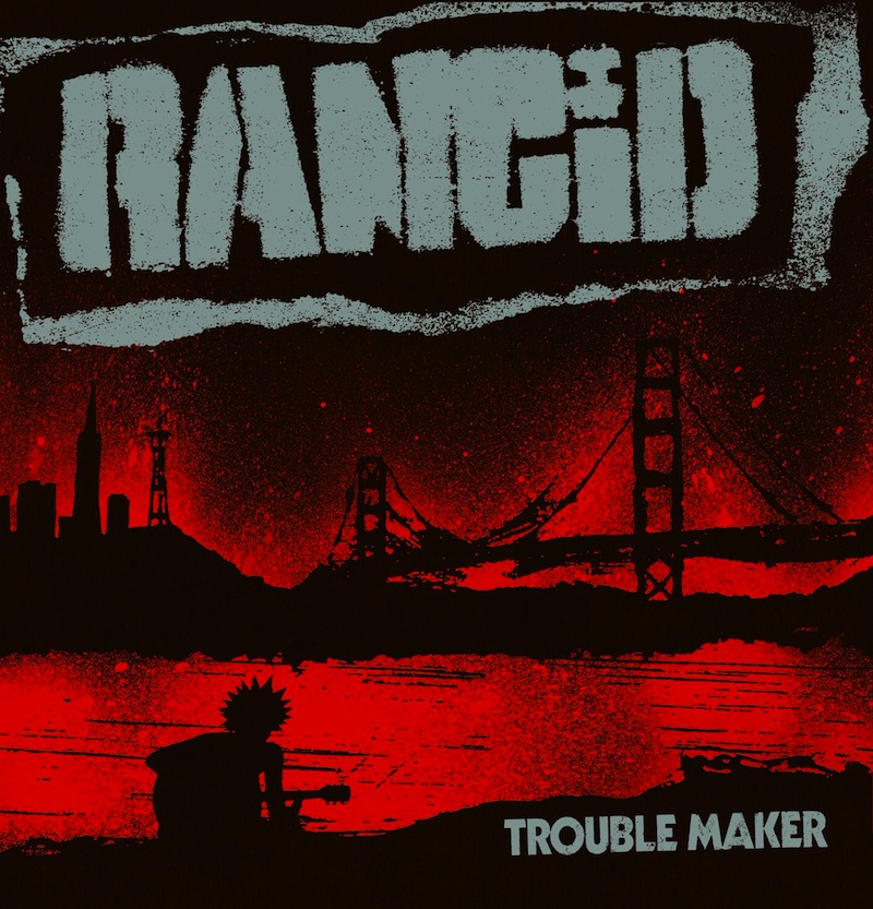Rancid Trouble Maker review