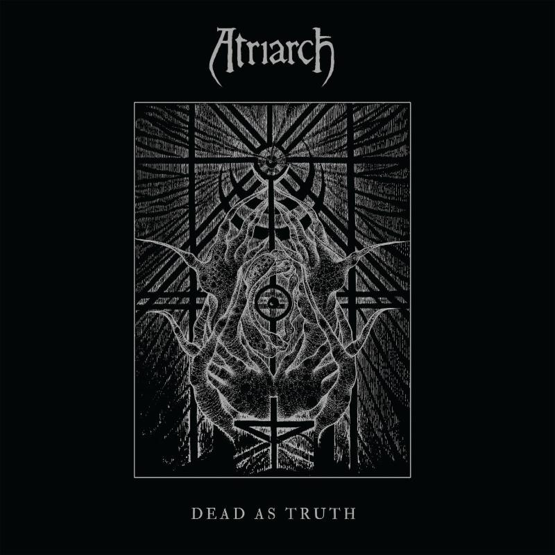 Atriarch new album Dead as Truth
