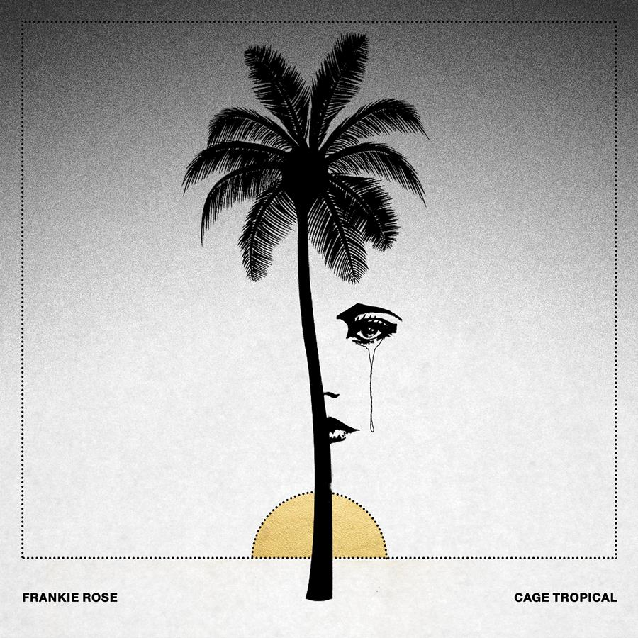 Frankie Rose new album Cage Tropical