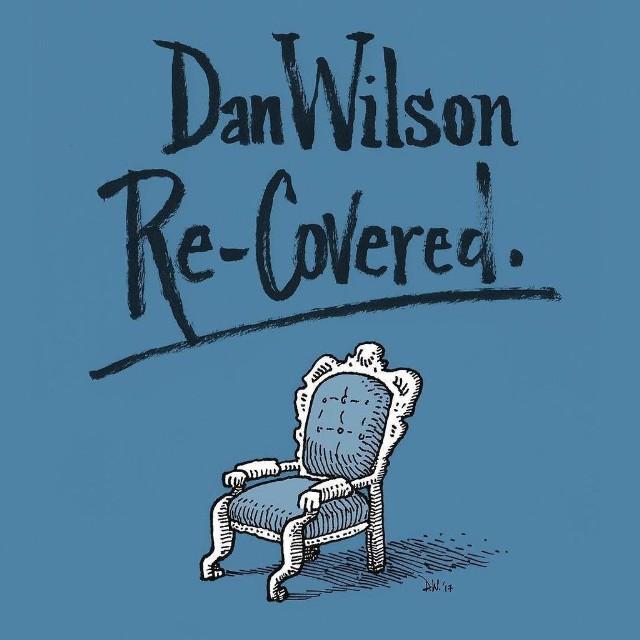 Dan Wilson Re-covered