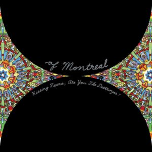 best indie rock albums of the 00s Of Montreal