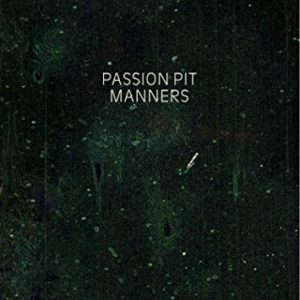 best indie rock albums of the 00s Passion Pit