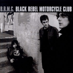best indie rock albums of the 00s BRMC