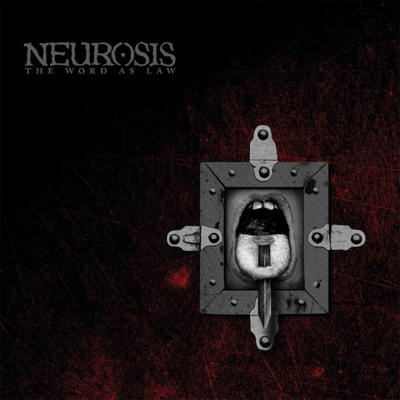Neurosis The Word As Law reissue announced