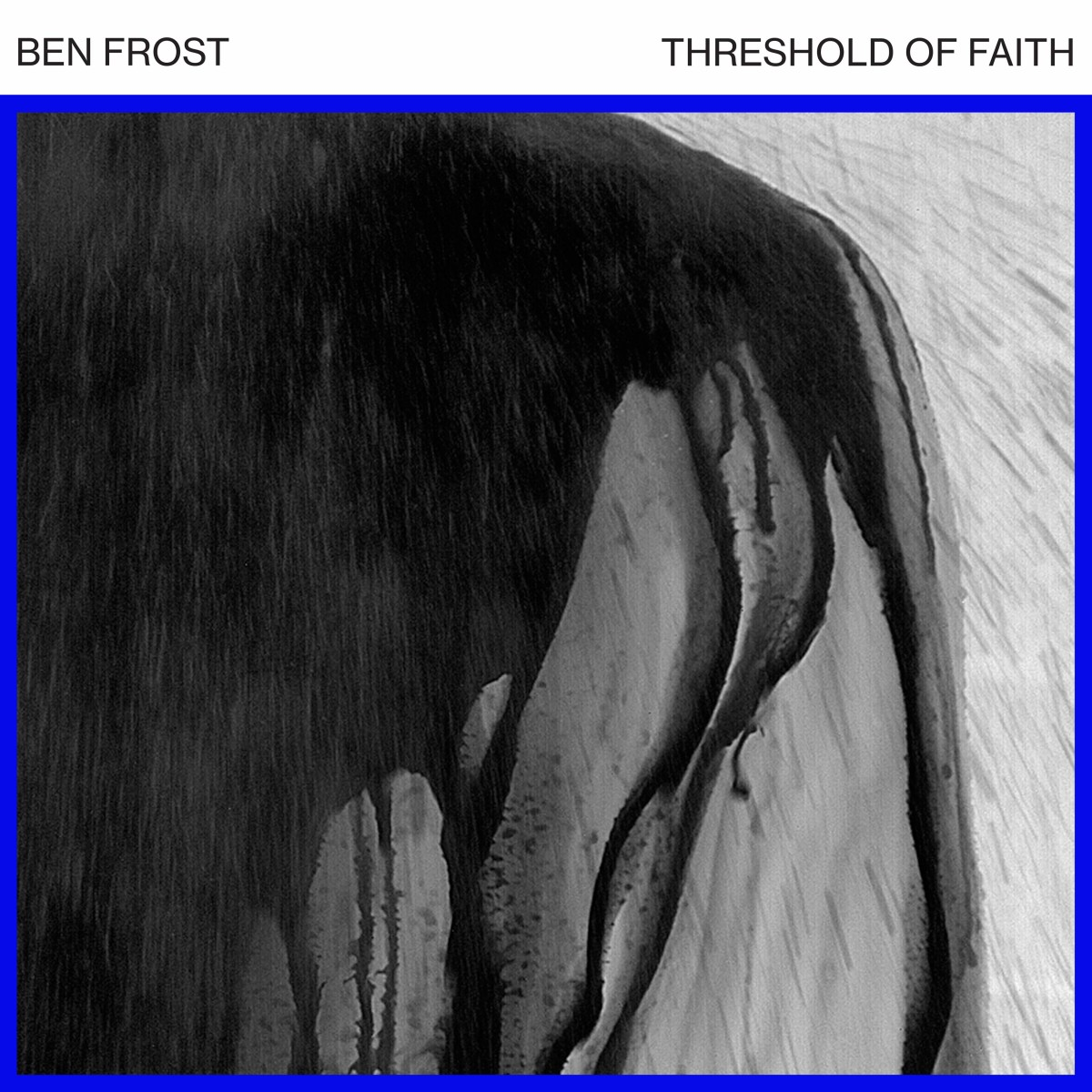 Ben Frost Threshold of Faith EP review