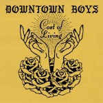 Downtown Boys Cost of Living review Album of the Week