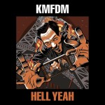 KMFDM Hell Yeah review Album of the Week