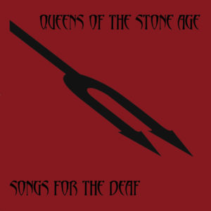 best Queens of the Stone Age songs for the deaf