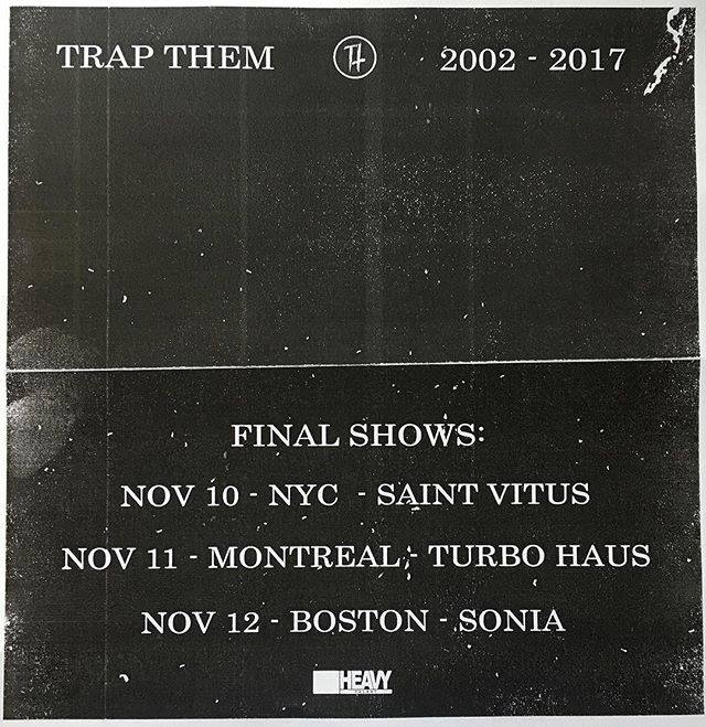 Trap Them final shows