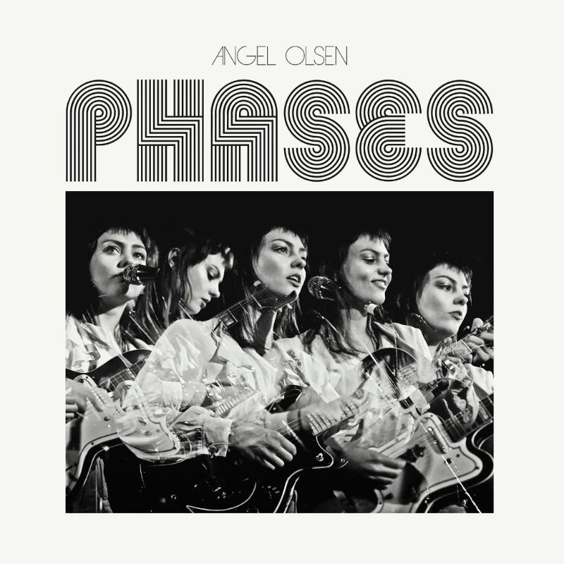 Angel Olsen new album Phases