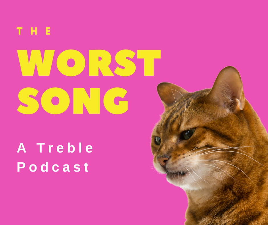 The Worst Song Podcast