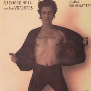 Richard Hell Blank Generation reissue