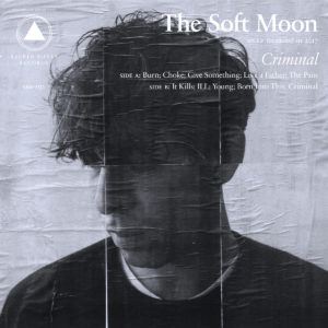 The Soft Moon new album Criminal