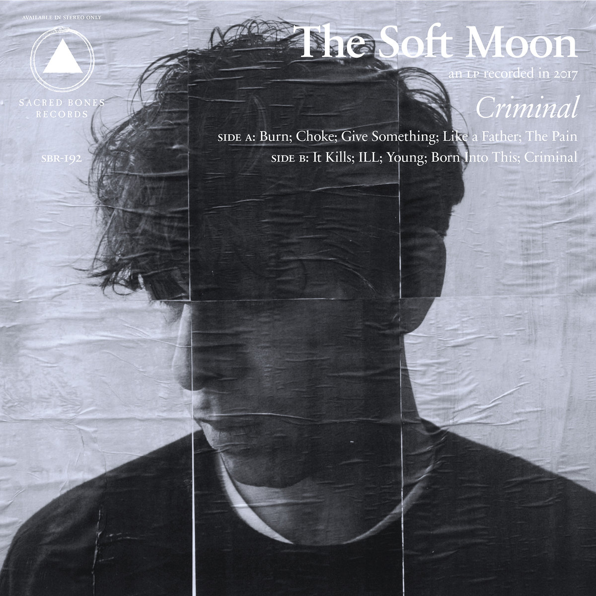 The Soft Moon new album Criminal