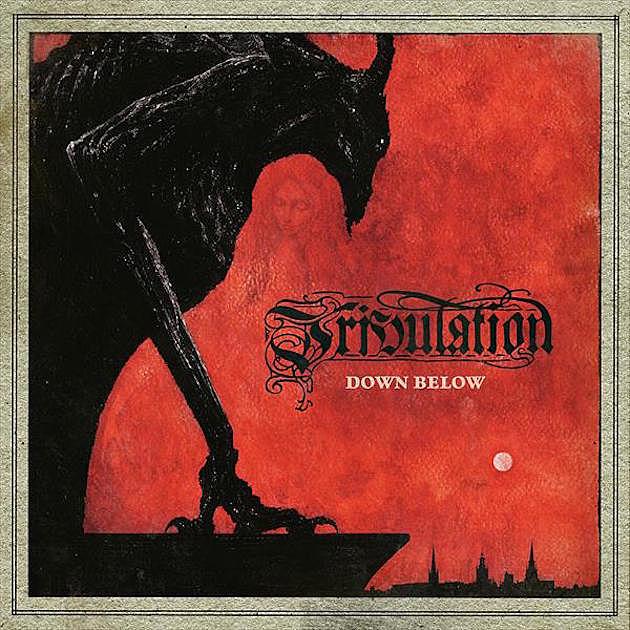 Tribulation new album details Down Below